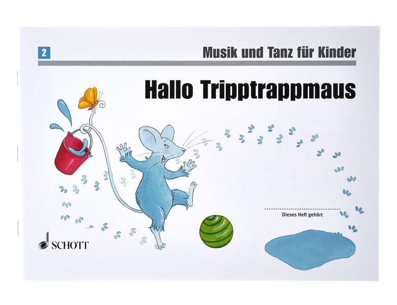 Hallo Tripptrappmaus Vol.2 Schott