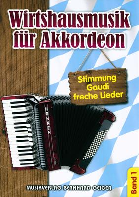 Musikverlag Geiger Wirtshausmusik for Accordion 1